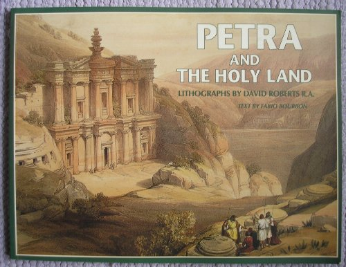 Petra und das heilige Land. Lithographien: David Roberts