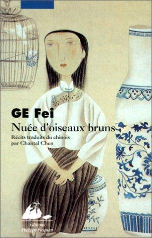 Nuée d'oiseaux bruns : Récits par Fei Ge