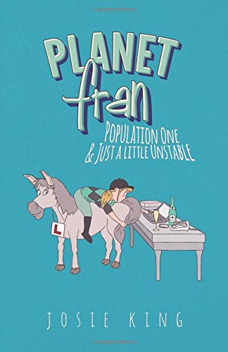 Planet Fran - Population One: & Just a Little Unstable