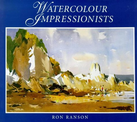 Watercolour Impressionists por Ron Ranson