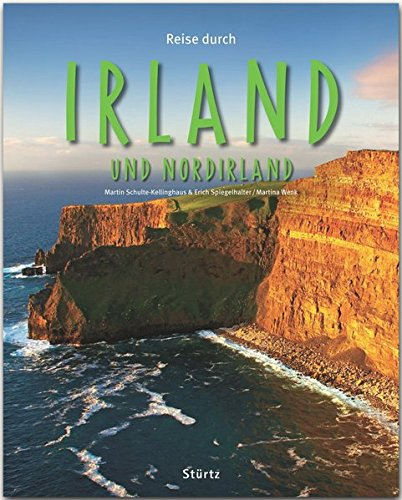 Reise durch Irland: Ein Bildband mit über 200 Bildern auf 140 Seiten - STÜRTZ Verlag