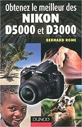 Obtenez le meilleur des Nikon D5000 et D3000