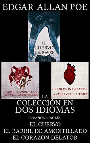 La Colección en dos Idiomas: El Cuervo, El Barril de Amontillado ...