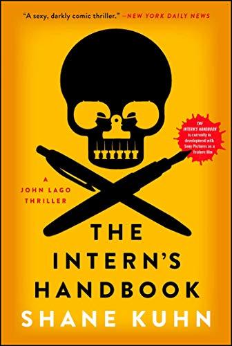 The Interns Handbook: A Thriller (A John Lago Thriller ...