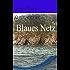Blaues Netz
