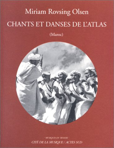 Chants et danses de l'Atlas +CD