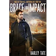 Brace for Impact (Nuclear Survival: Southern Grit Book 1)