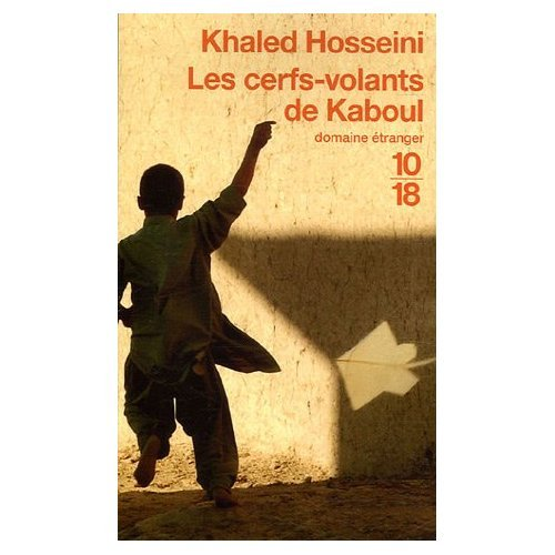 Les Cerfs-volants de Kaboul (French edition of the Kite Runner)