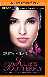 Julie's Butterfly by Greta Milan (2014-11-18)