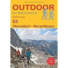 E5 Oberstdorf - Meran/Bozen (Der Weg ist das Ziel)