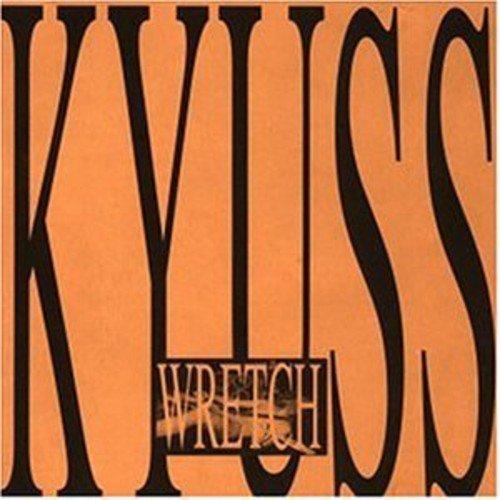 Kyuss: Wretch (Audio CD)