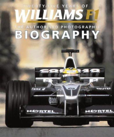 Twenty-Five Years of William F1: The Authorised Photographic Biography