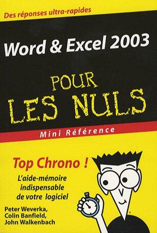 Word & Excel 2003 Mini Référence Pour Les Nuls
