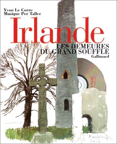 Irlande. Les Demeures du grand souffle (Livre et CD)