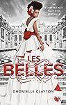 Les Belles, tome 1 par Clayton