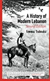 A History of Modern Lebanon - Second Edition