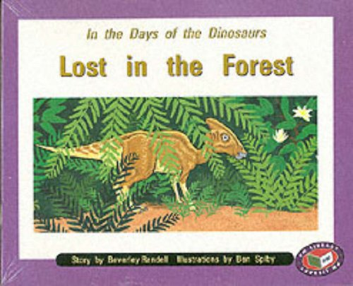 In the Days of the Dinosaurs Lost in the Forest (X6): PM Orange Set C Fiction: Orange Level (Progress with Meaning)
