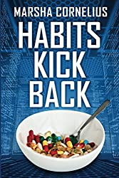 Habits Kick Back