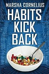Habits Kick Back