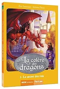 """Afficher """"La colère des dragons n° 3<br /> Le secret des rois"""""""