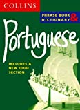 Collins Portuguese Phrase Book and Dictionary (Travellers)