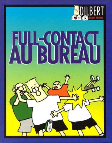 Dilbert : Full-contact au bureau