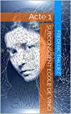 Subconscient - Ecole de Vinci Acte 1 (livre de science-fiction) - Format Kindle - 0,99 €
