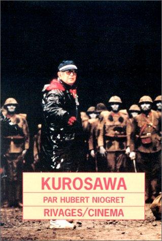 Kurosawa par Hubert Niogret