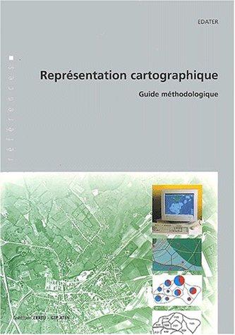 Représentation cartographique : Guide méthodologique par EDATER