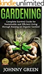 GARDENING: Complete Survival Guide fo...