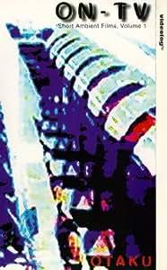 On-TV: Short Ambient Films - Volume 1 [VHS]