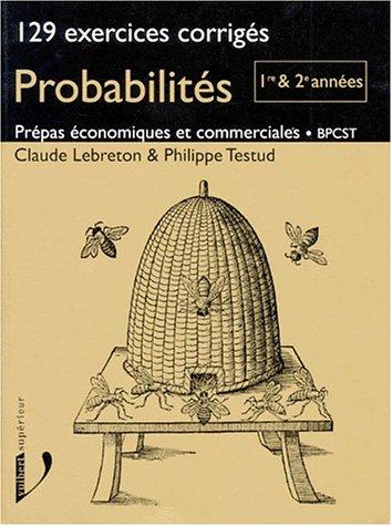 PROBABILITES. 129 exercices corrigés