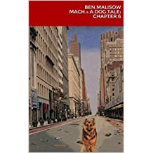 Mach - Chapter 6: A Dog Tale