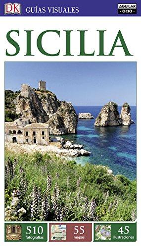 Sicilia (Guías Visuales) (GUIAS VISUALES) por Varios autores