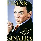 Frank Sinatra - Eine amerikanische Legende