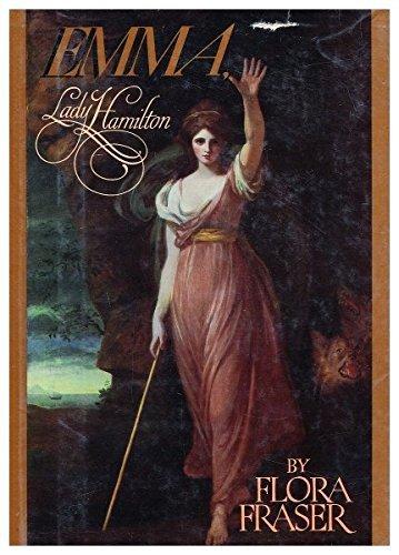 Emma, Lady Hamilton by Flora Fraser (1987-03-12)