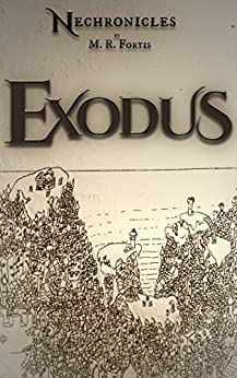 Nechronicles: Exodus by [Fortis, M.R.]