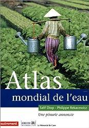 Atlas mondial de l'eau : Une pénurie annoncée