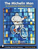 MICHELIN MAN (Schiffer Book for Collectors)