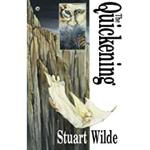 Quickening, The by Stuart Wilde (1995-01-01)