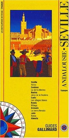 Andalousie - Séville (ancienne édition) par Guide Gallimard