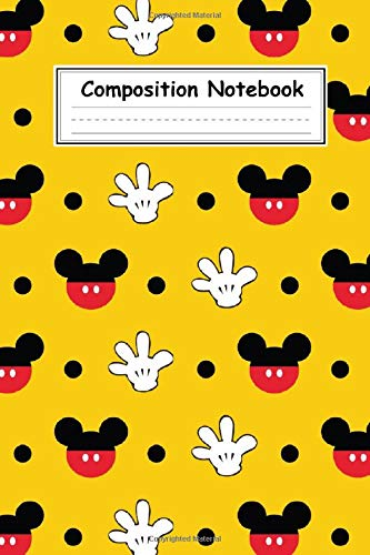 Composition Notebook: Cute Mickey Mouse Cartoon Character College Wide Ruled Journal, Diary, Exercise Book, Draw And Write, Sticker Book, Sketchbook, Log, Workbook Gift For Boys, Girls And Kids