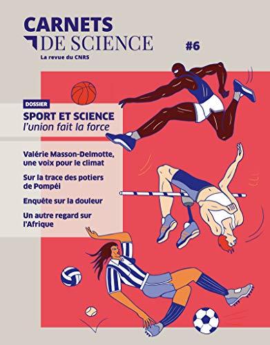 Carnets de science - tome 6 La revue du CNRS (06)