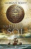 Hijos del sol (Histórica)