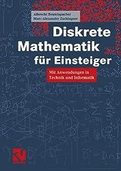 Diskrete Mathematik für Einsteiger. Mit Anwendungen in Technik und Informatik