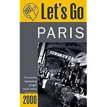 Let's Go 2000 Paris (Let's Go. Paris, 2000)