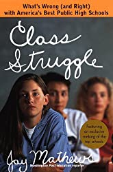 Class Struggle: What's Wrong (And Right) With America's Best Public High Schools