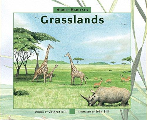 About Habitats: Grasslands por Cathryn Sill