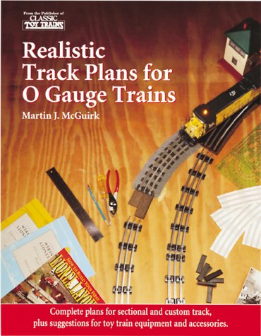 Realistic Track Plans for O Gauge Trains por Martin McGuirk