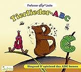 Professor Jecks Tierlieder-ABC: Singend und spielend das ABC lernen